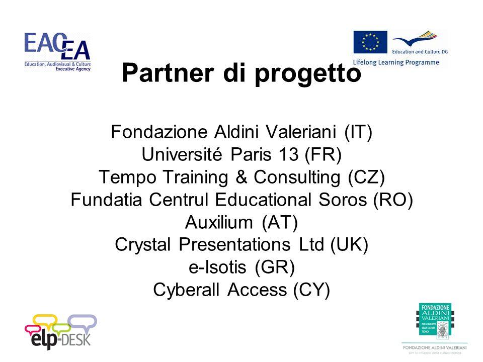 Organizzazione di eventi per promuovere e divulgare lEuropass Passaporto delle Lingue con: Aziende Scuole, Università Cittadini