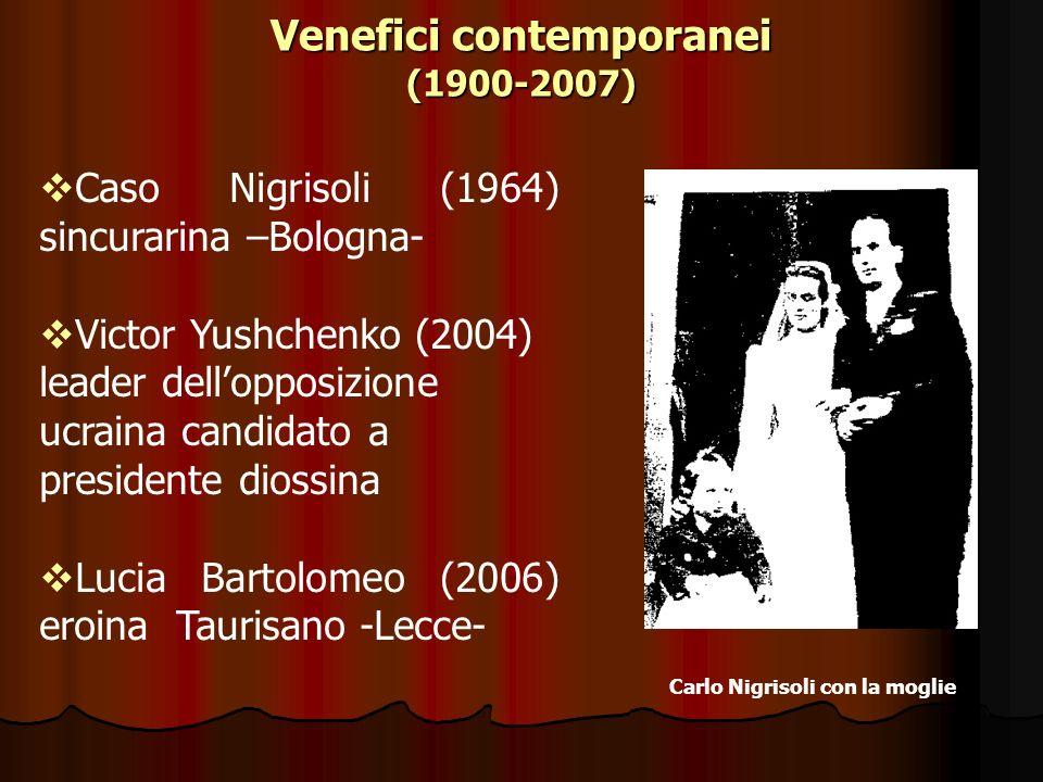 Caso Nigrisoli (1964) sincurarina –Bologna- Victor Yushchenko (2004) leader dellopposizione ucraina candidato a presidente diossina Lucia Bartolomeo (