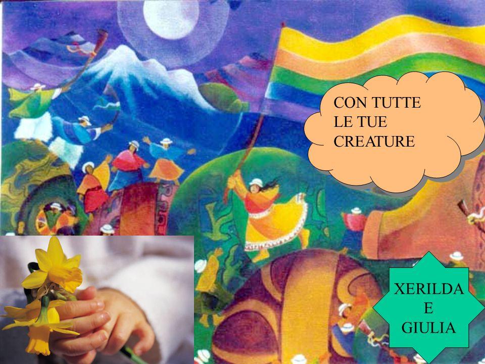 XERILDA E GIULIA CON TUTTE LE TUE CREATURE