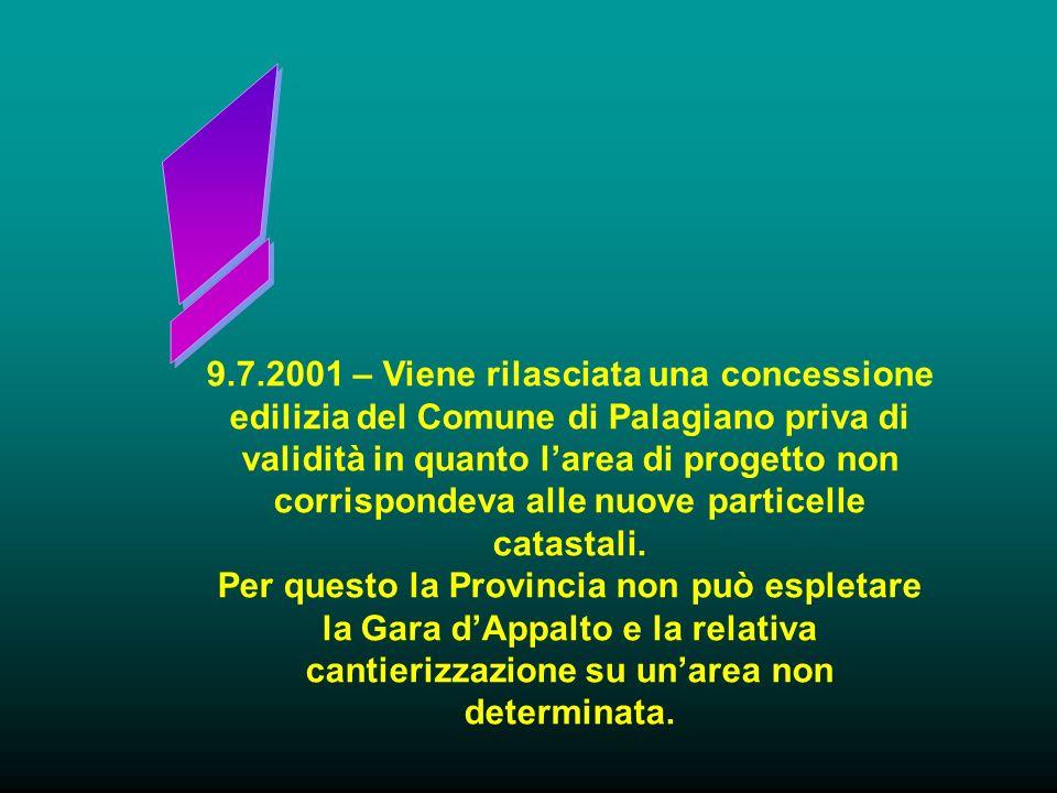 9.7.2001 – Viene rilasciata una concessione edilizia del Comune di Palagiano priva di validità in quanto larea di progetto non corrispondeva alle nuove particelle catastali.