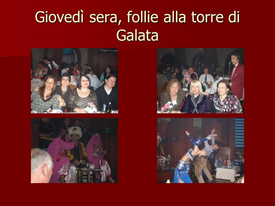 Giovedì sera, follie alla torre di Galata
