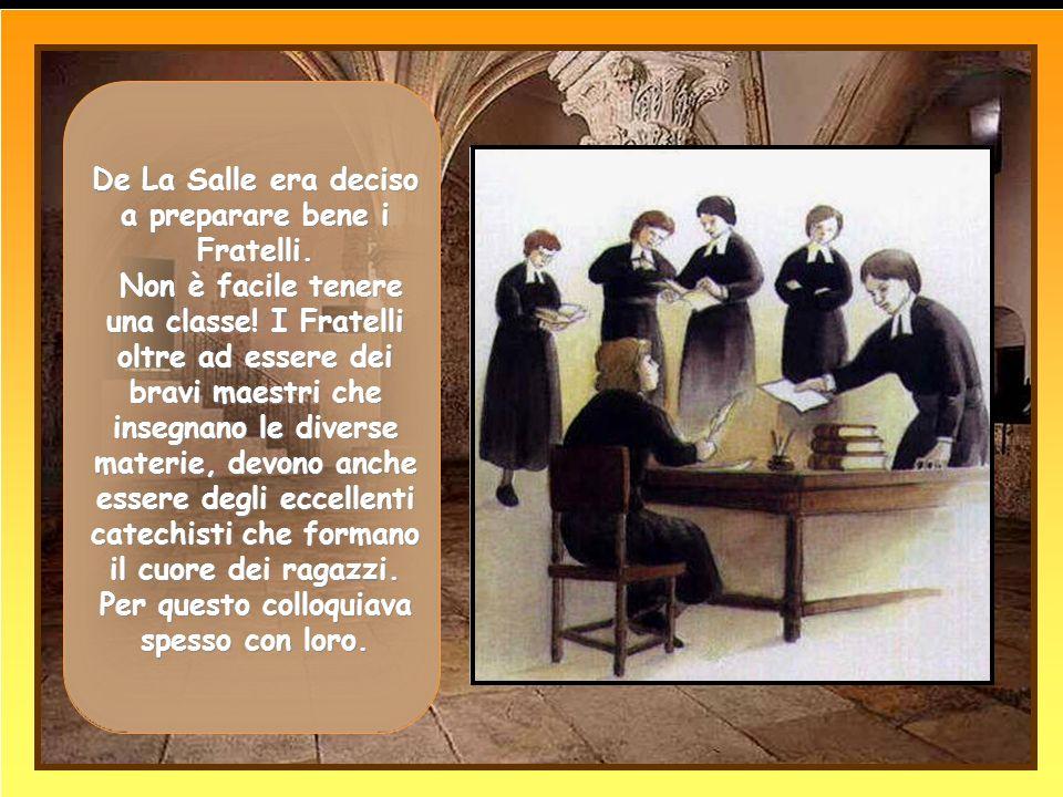Al termine dellassemblea i Fratelli si impegnarono a rimanere uniti per tre anni per promuovere le scuole di carità. carità. De La Salle vide che le c