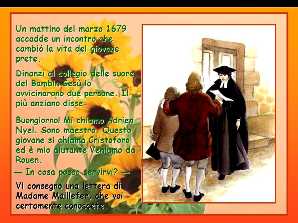 Dinanzi alle difficoltà dovute allopposizione dei familiari Giovanni Battista non voleva anche mettersi contro la volontà di Dio.
