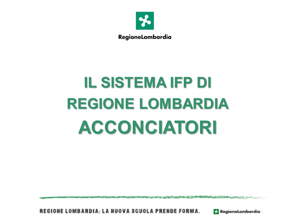 IL SISTEMA IFP DI REGIONE LOMBARDIA ACCONCIATORI