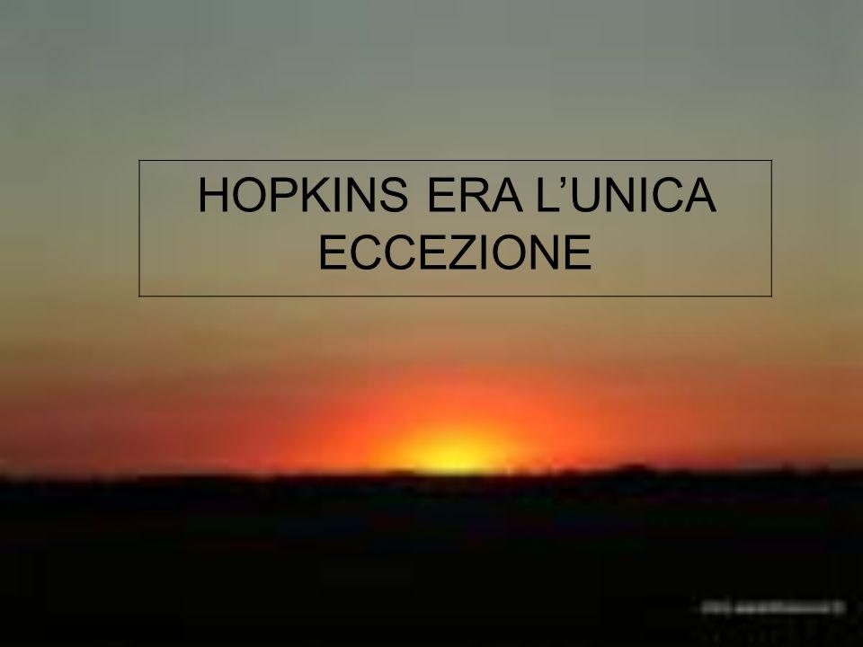 HOPKINS ERA LUNICA ECCEZIONE