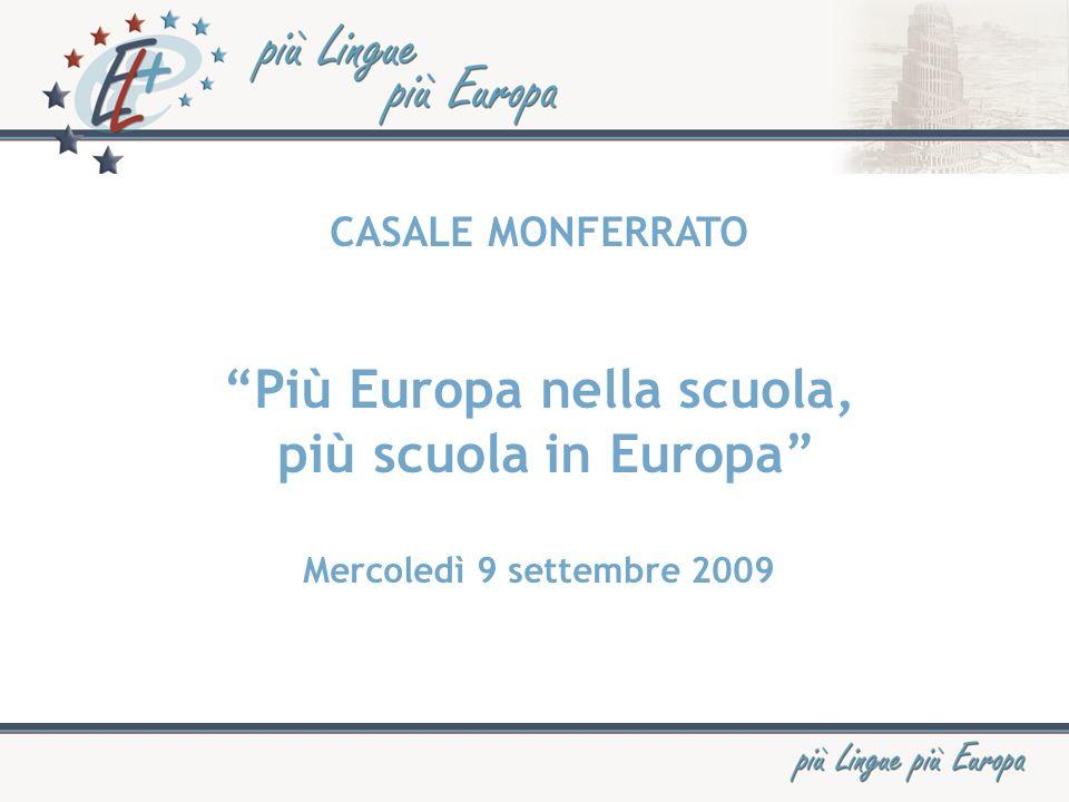 CASALE MONFERRATO Più Europa nella scuola, più scuola in Europa Mercoledì 9 settembre 2009