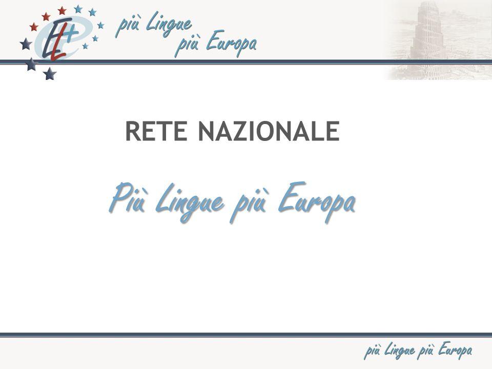 RETE NAZIONALE Più Lingue più Europa