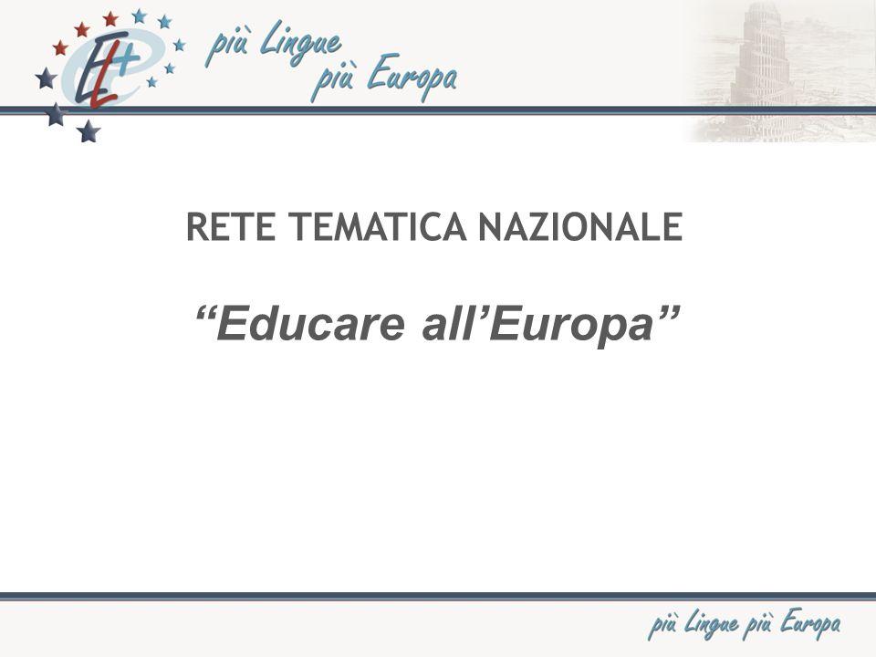 RETE TEMATICA NAZIONALE Educare allEuropa