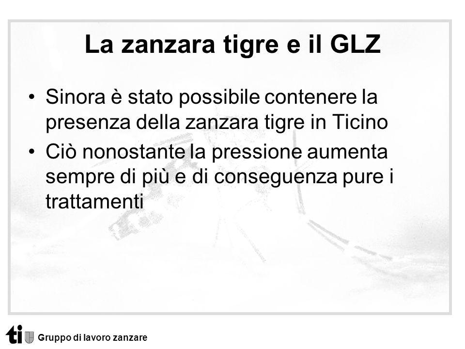 La zanzara tigre e il GLZ Sinora è stato possibile contenere la presenza della zanzara tigre in Ticino Ciò nonostante la pressione aumenta sempre di p