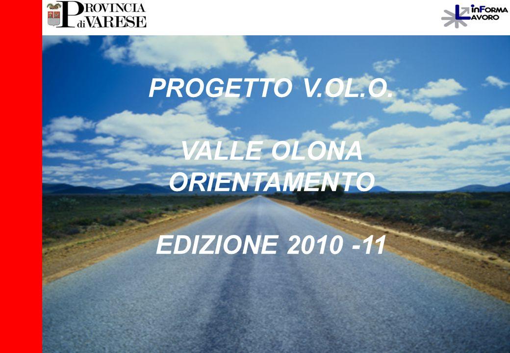 PROGETTO V.OL.O. VALLE OLONA ORIENTAMENTO EDIZIONE 2010 -11