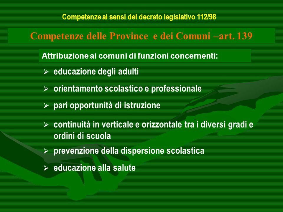 Attribuzione ai comuni di funzioni concernenti: educazione degli adulti orientamento scolastico e professionale pari opportunità di istruzione continu