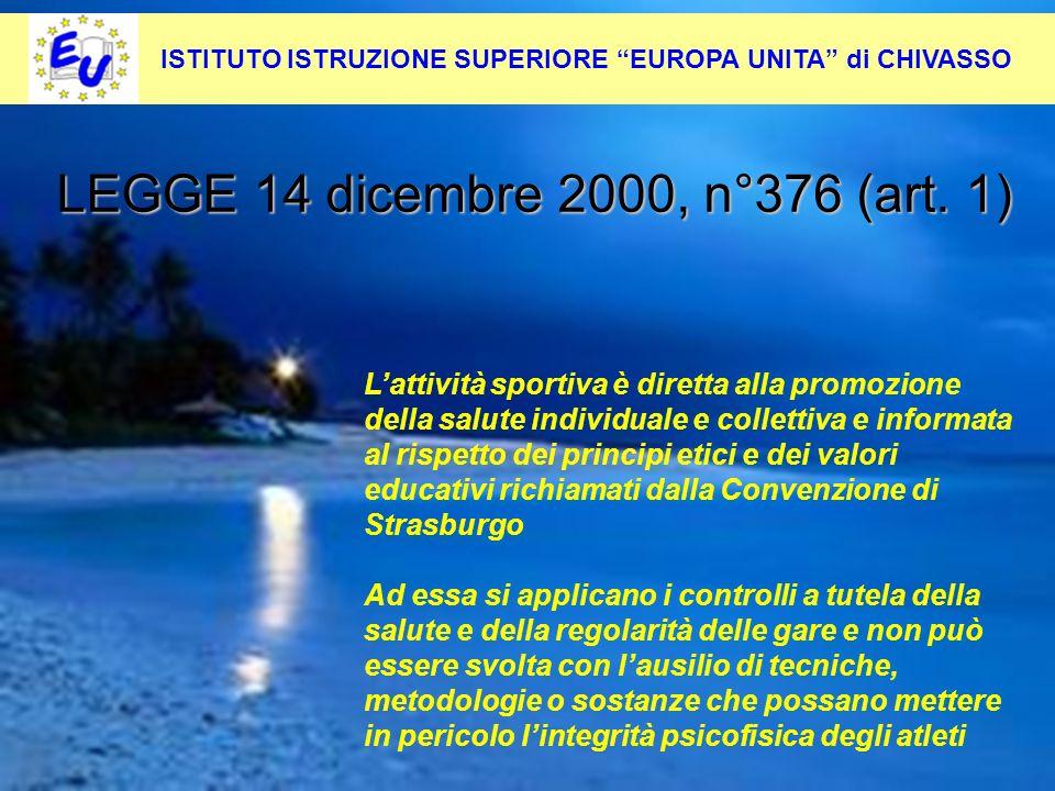15 Per contrastare questo fenomeno occorre: Pevenirlo alla radice LEGGE 14 dicembre 2000, n°376 (art. 1) Lattività sportiva è diretta alla promozione