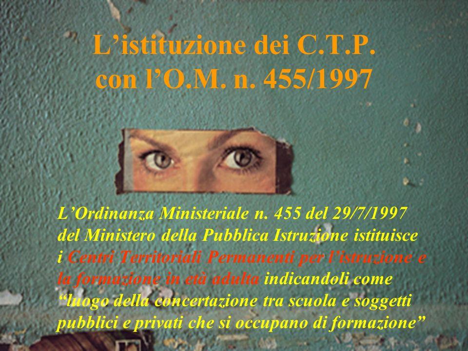 Listituzione dei C.T.P.con lO.M. n. 455/1997 LOrdinanza Ministeriale n.