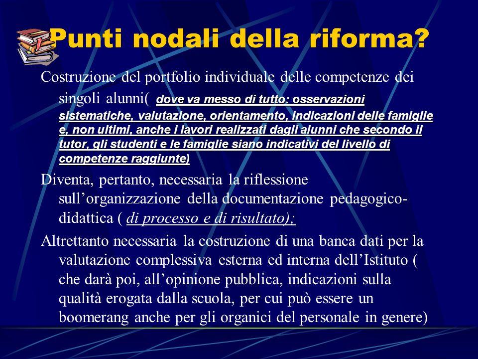 Punti nodali della riforma.