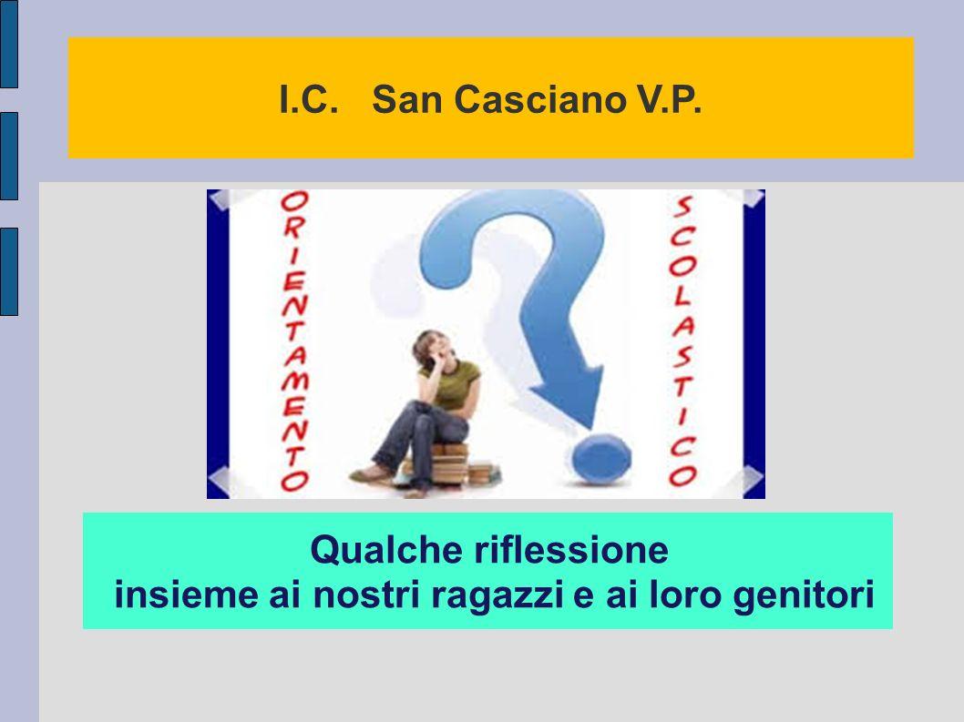 I.C. San Casciano V.P. Qualche riflessione insieme ai nostri ragazzi e ai loro genitori