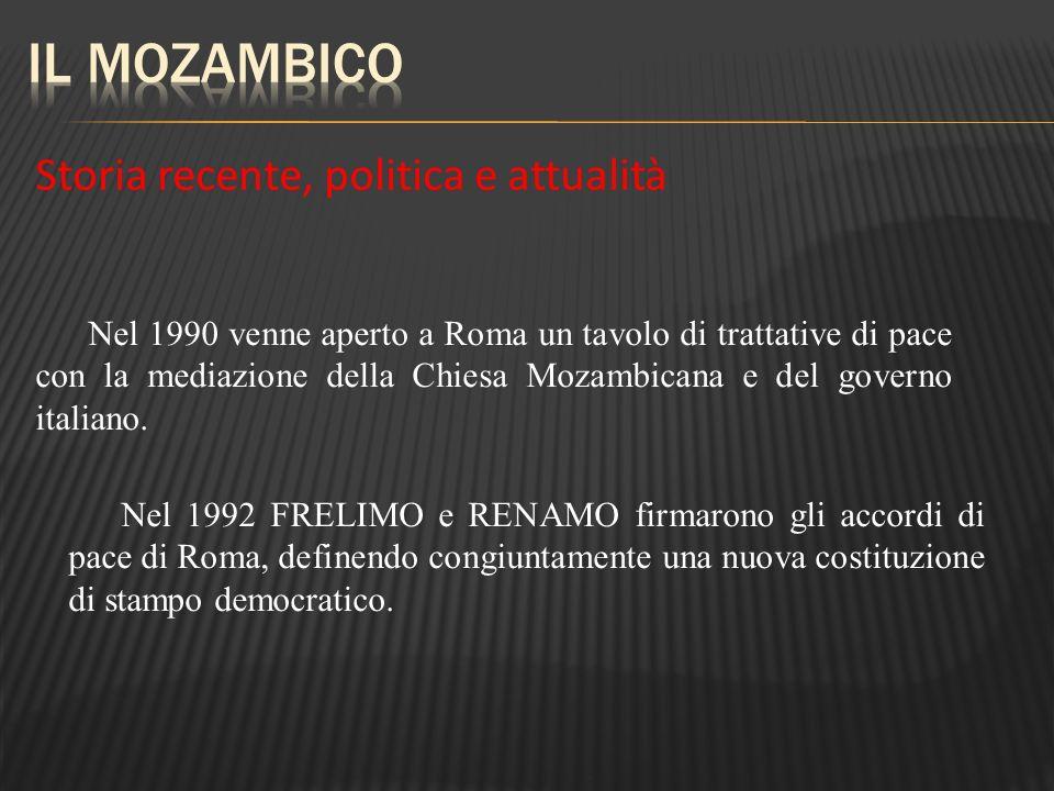 Storia recente, politica e attualità Nel 1990 venne aperto a Roma un tavolo di trattative di pace con la mediazione della Chiesa Mozambicana e del gov