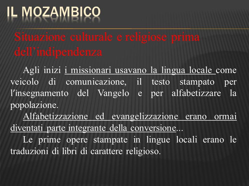 Situazione culturale e religiose prima dellindipendenza Agli inizi i missionari usavano la lingua locale come veicolo di comunicazione, il testo stamp