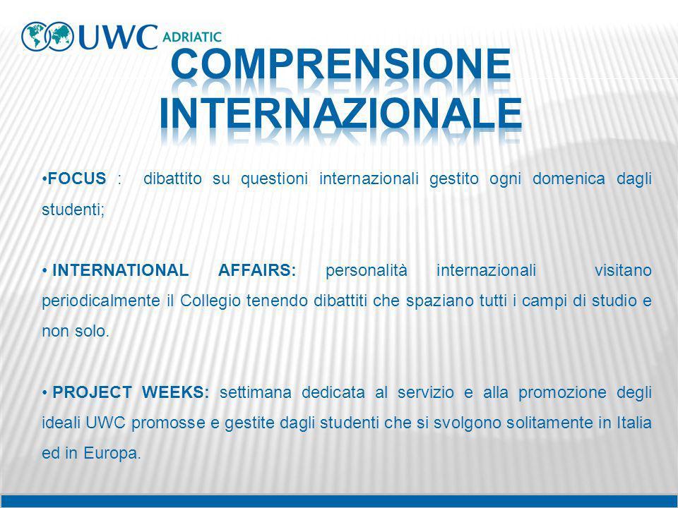 FOCUS : dibattito su questioni internazionali gestito ogni domenica dagli studenti; INTERNATIONAL AFFAIRS: personalità internazionali visitano periodi