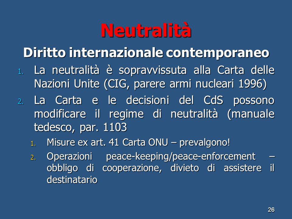 Neutralità Diritto internazionale contemporaneo 1.