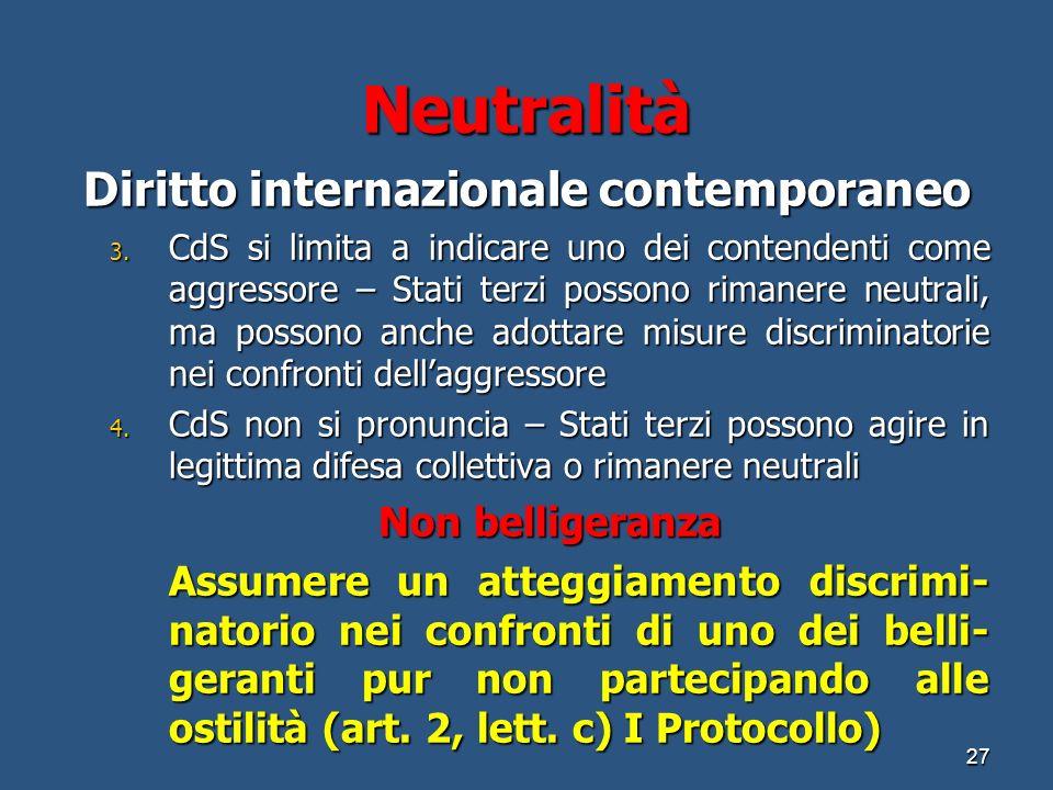Neutralità Diritto internazionale contemporaneo 3.