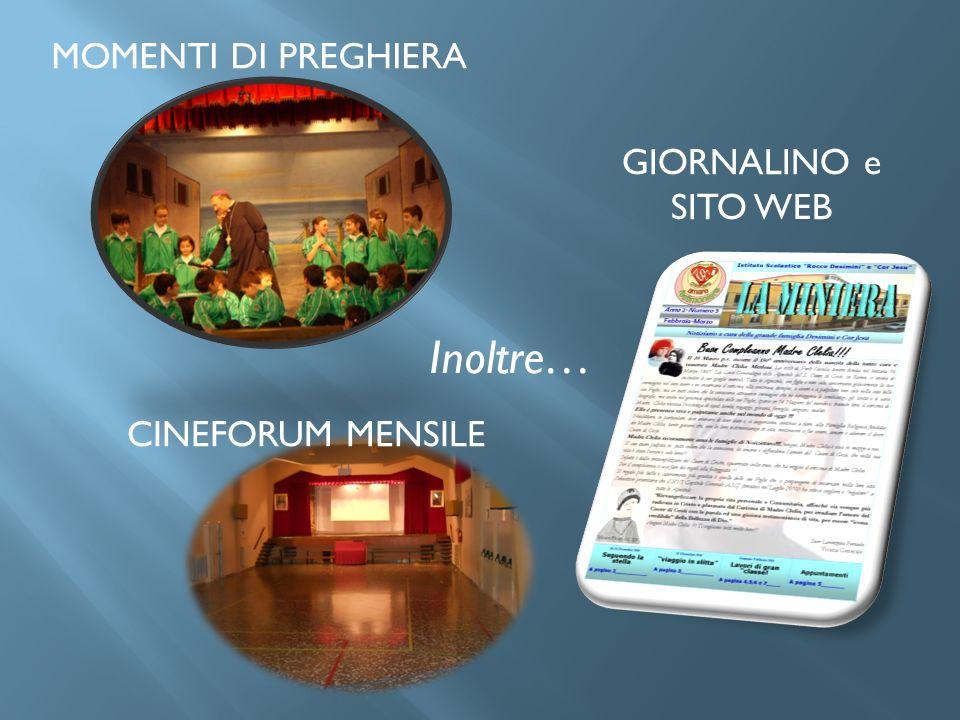 UNA GRANDE FAMIGLIA Seminari formativi Coro Madre Clelia Mercatino S.ta Lucia Collaborazione durante recite e saggi Organizzazione feste ed eventi G.F.A.S.C.