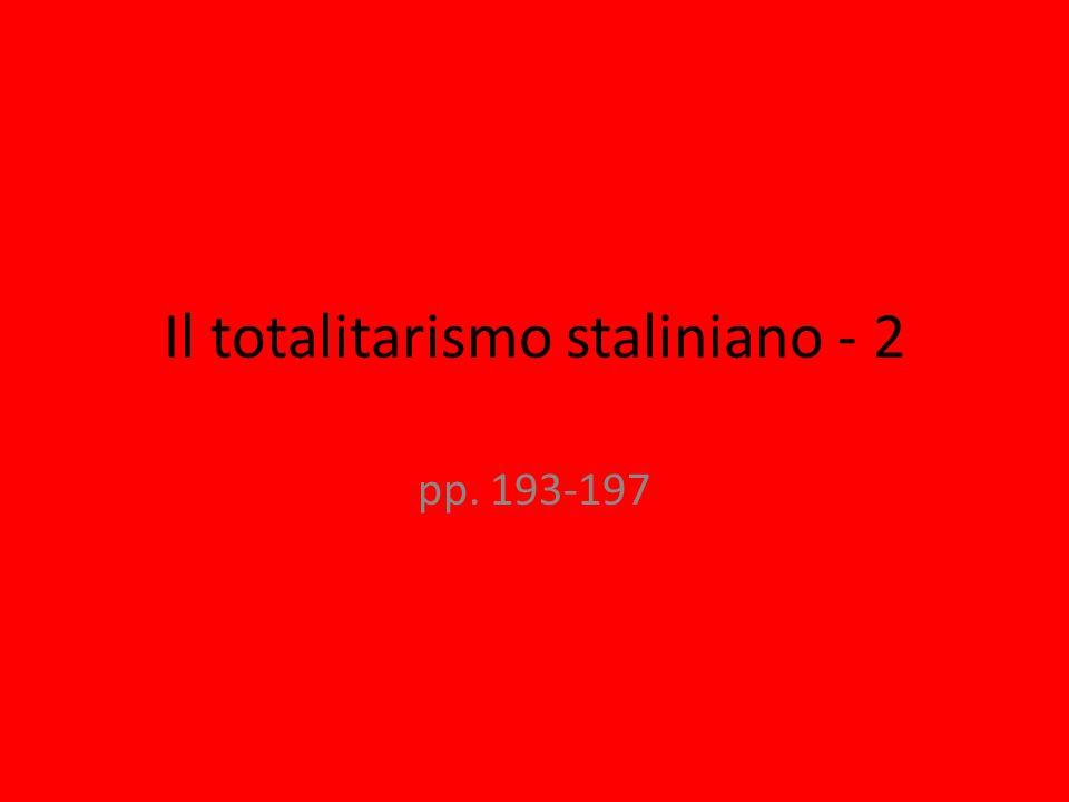 Il totalitarismo staliniano - 2 pp. 193-197