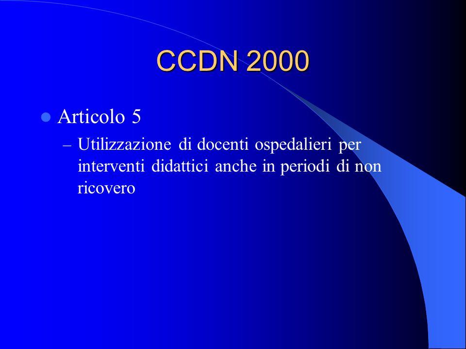 CCDN 2000 Articolo 5 – Utilizzazione di docenti ospedalieri per interventi didattici anche in periodi di non ricovero