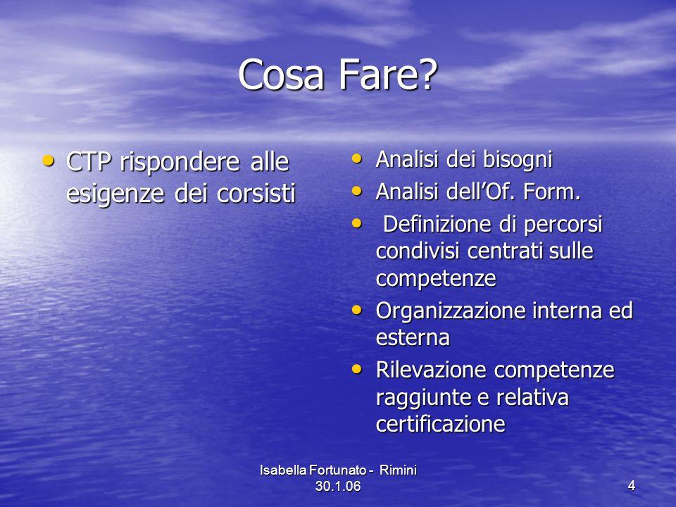 Isabella Fortunato - Rimini 30.1.065 Descrizione dellattività Step.