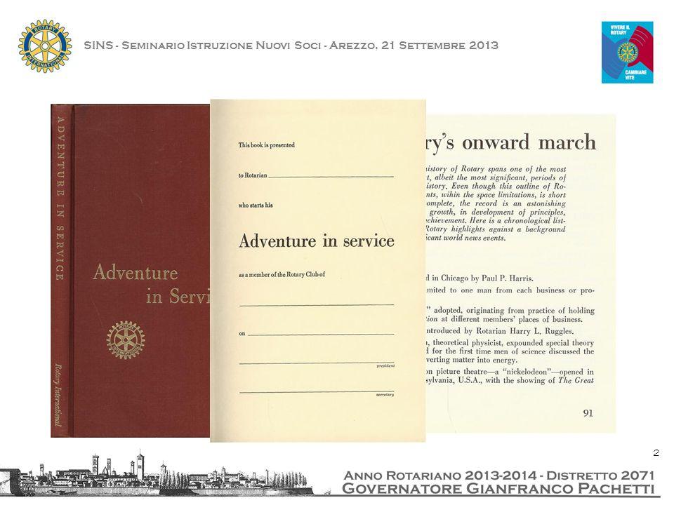 SINS - Seminario Istruzione Nuovi Soci - Arezzo, 21 Settembre 2013 23