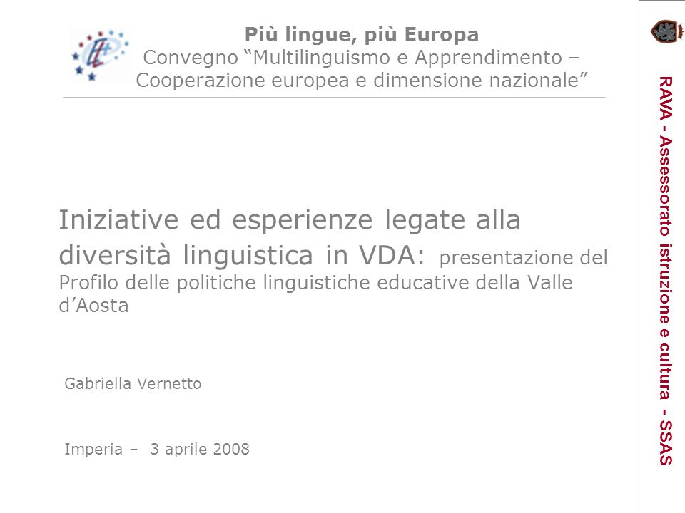 Iniziative ed esperienze legate alla diversità linguistica in VDA: presentazione del Profilo delle politiche linguistiche educative della Valle dAosta