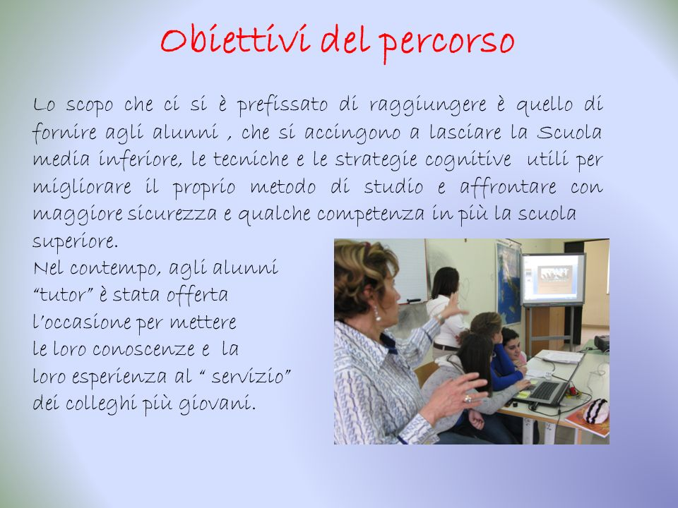 Le docenti che hanno collaborato alla realizzazione del modulo sono la prof.