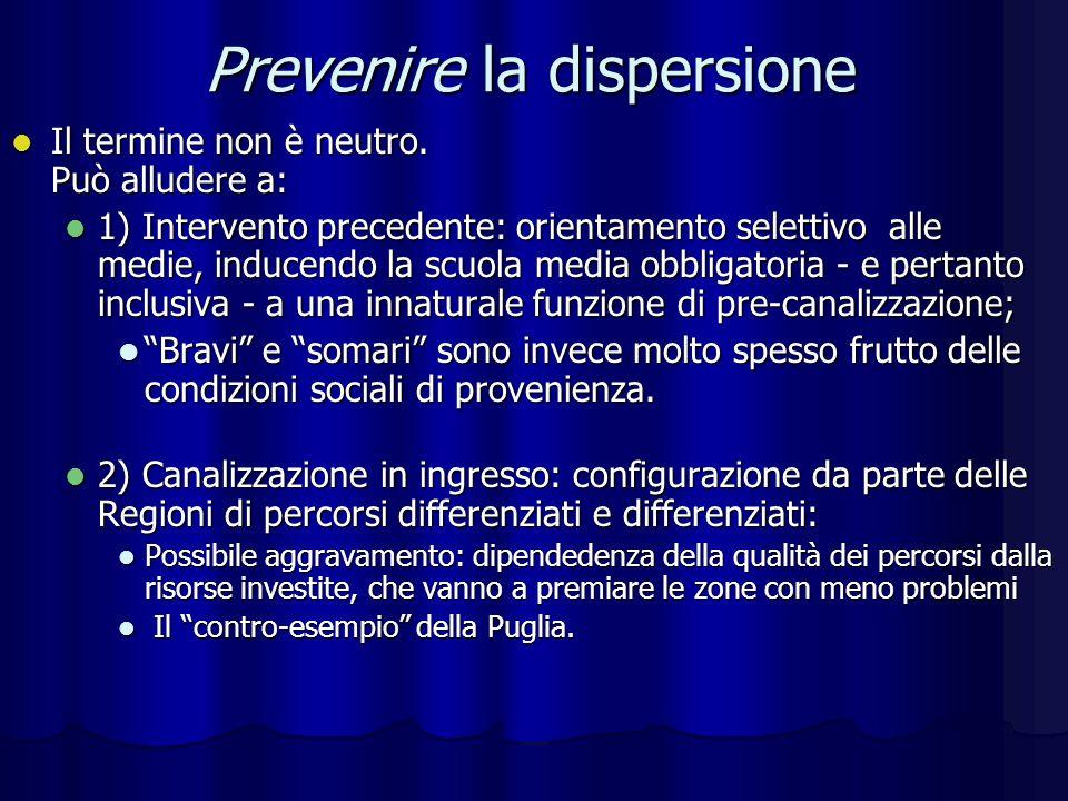 Prevenire la dispersione Il termine non è neutro. Può alludere a: Il termine non è neutro.