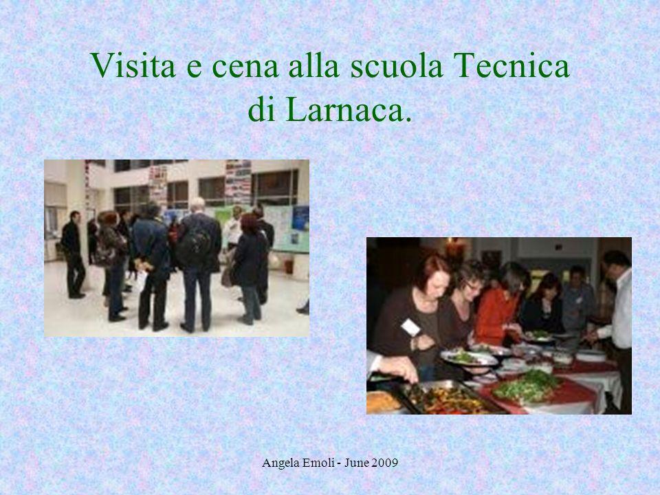Angela Emoli - June 2009 Visita e cena alla scuola Tecnica di Larnaca.