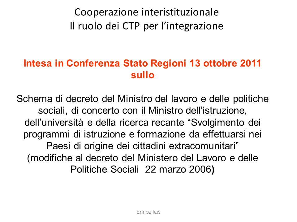 Intesa in Conferenza Stato Regioni 13 ottobre 2011 sullo Schema di decreto del Ministro del lavoro e delle politiche sociali, di concerto con il Minis