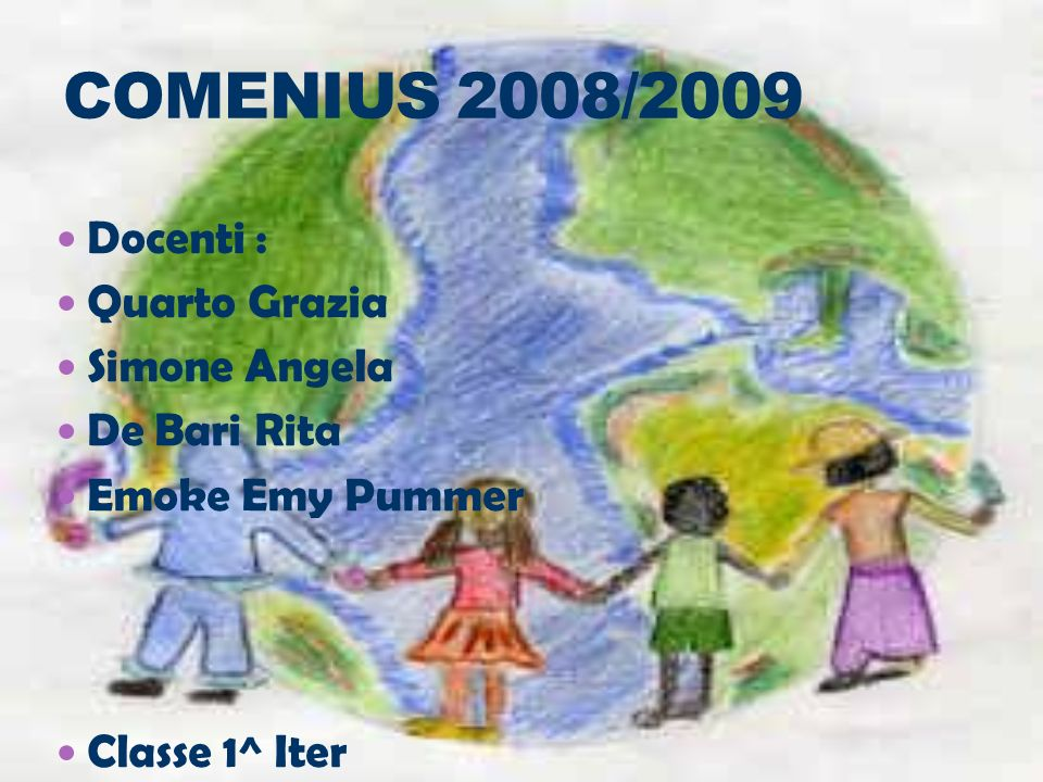 Docenti : Quarto Grazia Simone Angela De Bari Rita Emoke Emy Pummer Classe 1^ Iter