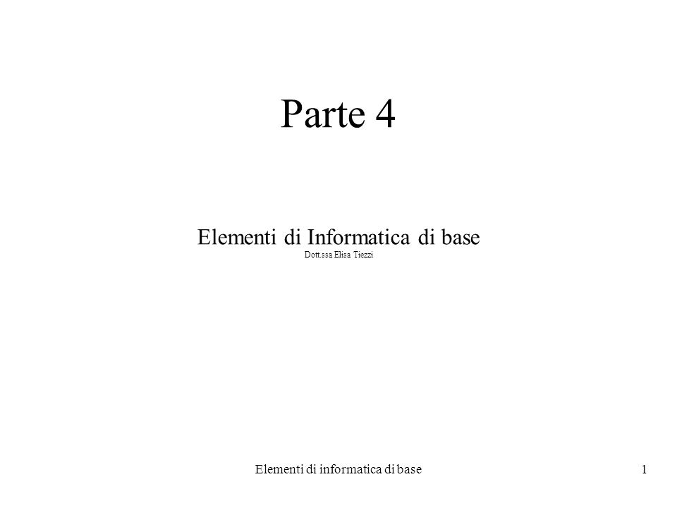 Elementi di informatica di base12 Esempio score 90 (score 90) ((score 90))