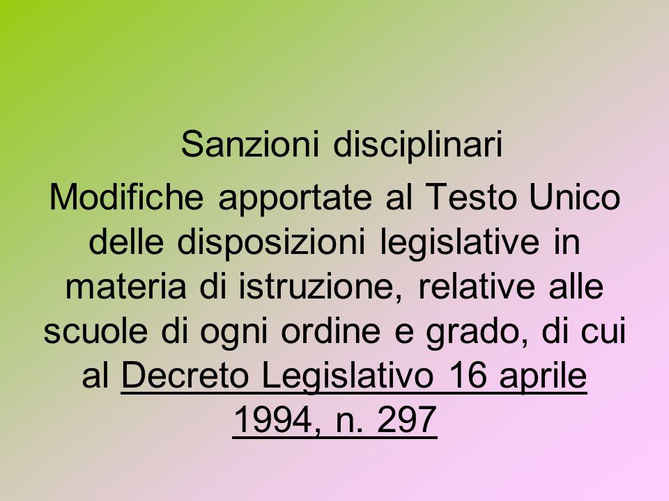 Modifiche apportate al Testo Unico delle disposizioni legislative in materia di istruzione, relative alle scuole di ogni ordine e grado, di cui al Decreto Legislativo 16 aprile 1994, n.