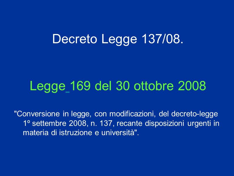 Decreto Legge 137/08.