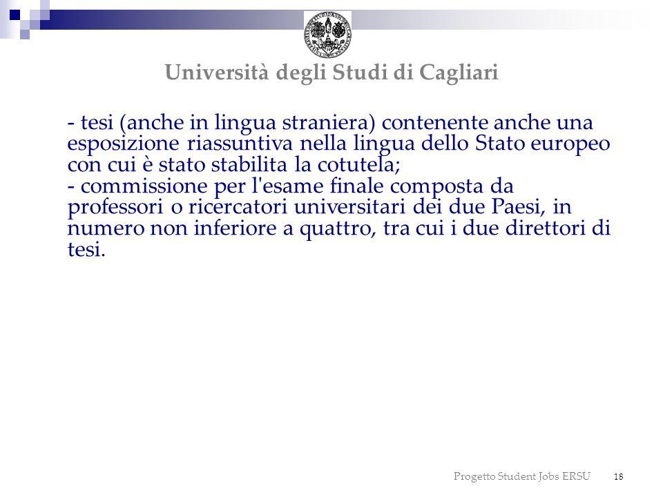 Progetto Student Jobs ERSU 18 dottorato Università degli Studi di Cagliari - tesi (anche in lingua straniera) contenente anche una esposizione riassun