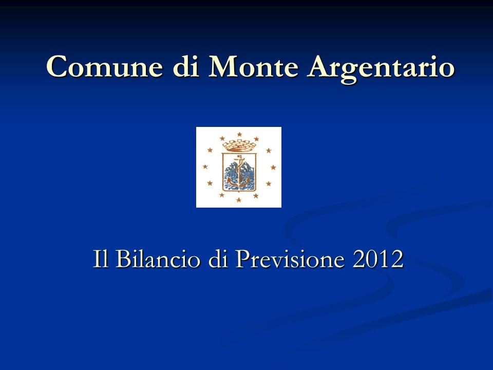 Comune di Monte Argentario Il Bilancio di Previsione 2012