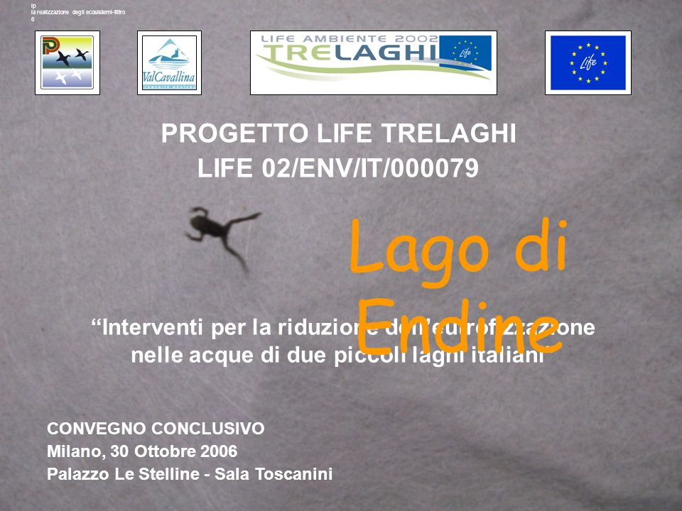PROGETTO LIFE TRELAGHI LIFE 02/ENV/IT/000079