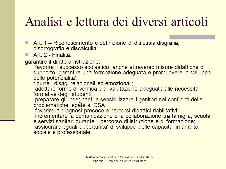 Raffaela Maggi - Ufficio Scolastico Territoriale di Ancona - Presidente Centro Studi Itard Analisi e lettura dei diversi articoli Art. 1 – Riconoscime