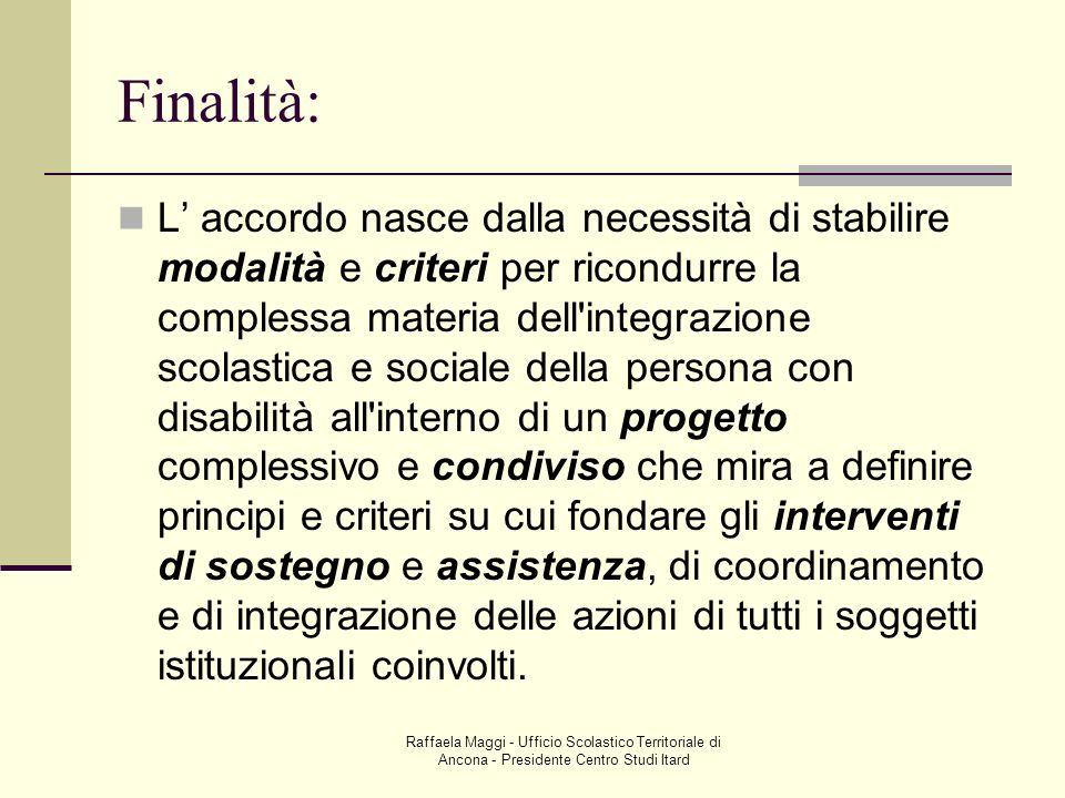 Raffaela Maggi - Ufficio Scolastico Territoriale di Ancona - Presidente Centro Studi Itard Legge n.