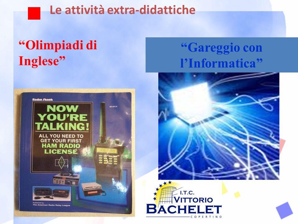 Le attività extra-didattiche Olimpiadi di Inglese Gareggio con lInformatica