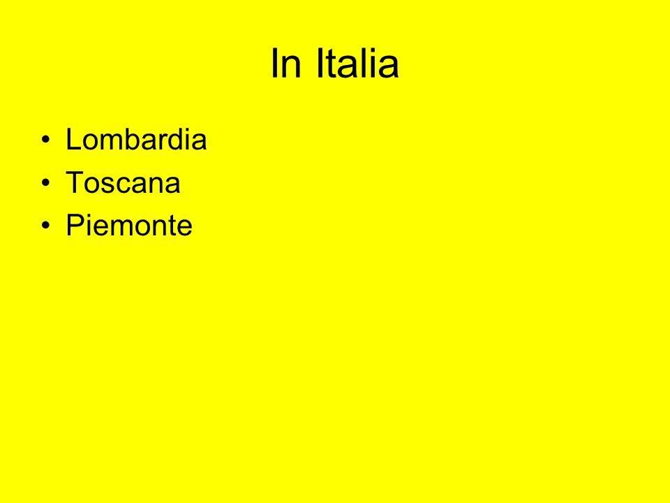 In Italia Lombardia Toscana Piemonte