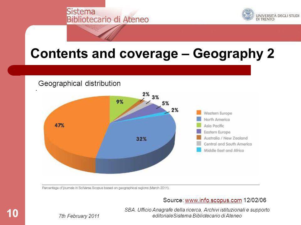 7th February 2011 SBA. Ufficio Anagrafe della ricerca, Archivi istituzionali e supporto editorialeSistema Bibliotecario di Ateneo 10 Contents and cove