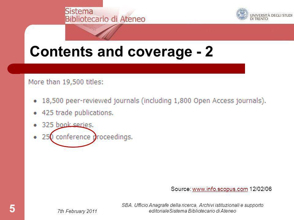 7th February 2011 SBA. Ufficio Anagrafe della ricerca, Archivi istituzionali e supporto editorialeSistema Bibliotecario di Ateneo 55 Contents and cove