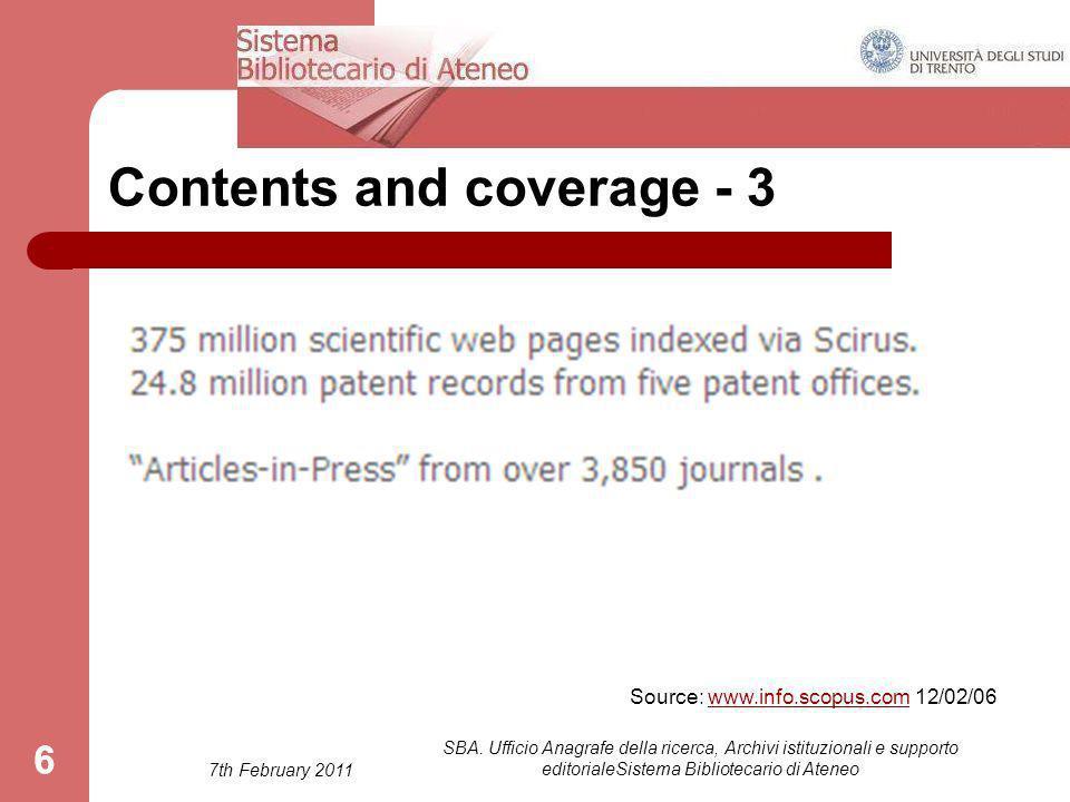 7th February 2011 SBA. Ufficio Anagrafe della ricerca, Archivi istituzionali e supporto editorialeSistema Bibliotecario di Ateneo 66 Contents and cove