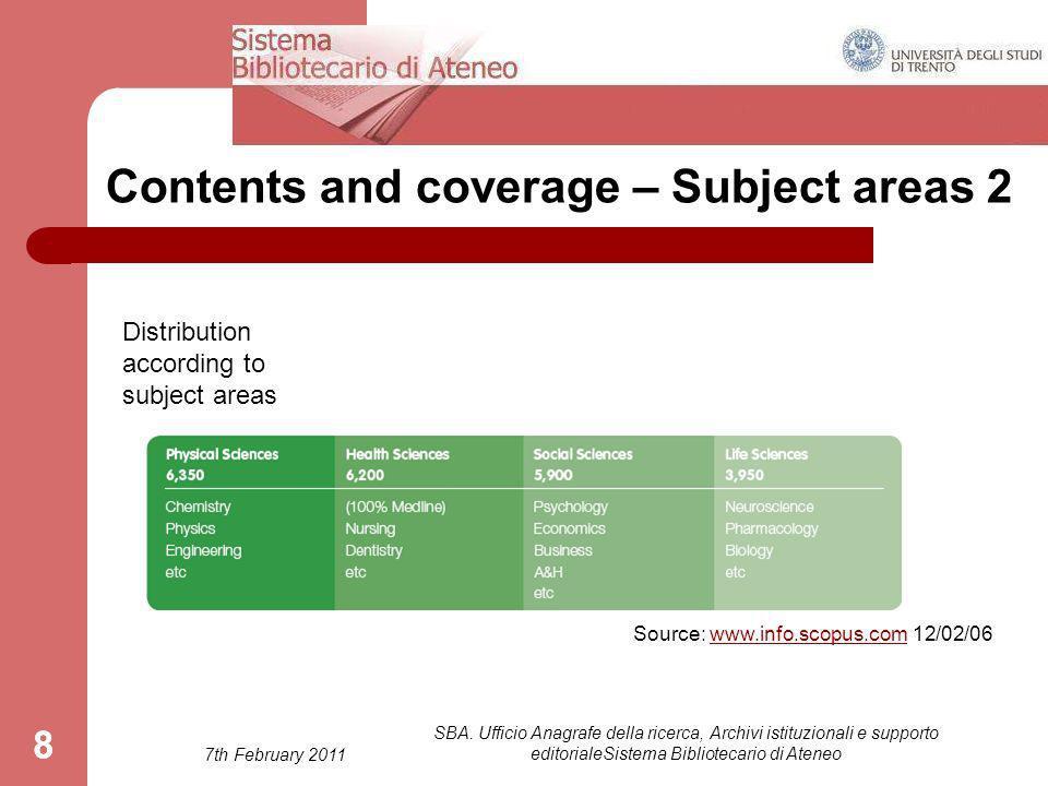 7th February 2011 SBA. Ufficio Anagrafe della ricerca, Archivi istituzionali e supporto editorialeSistema Bibliotecario di Ateneo 88 Contents and cove