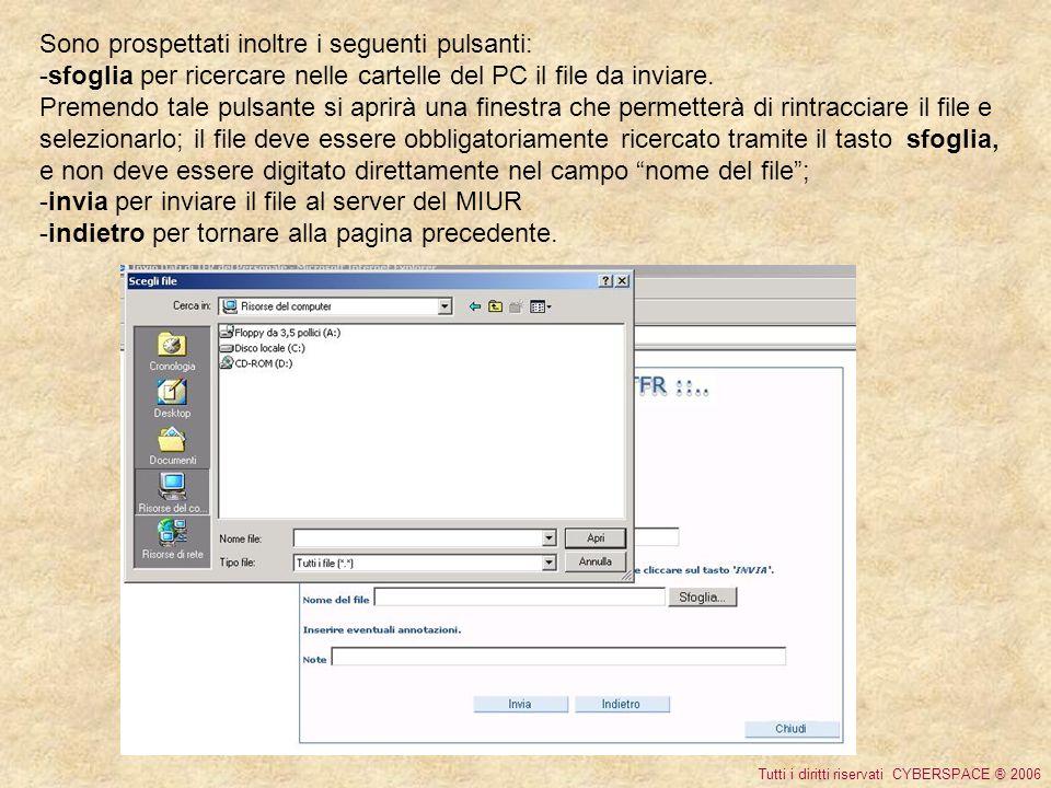Sono prospettati inoltre i seguenti pulsanti: -sfoglia per ricercare nelle cartelle del PC il file da inviare.
